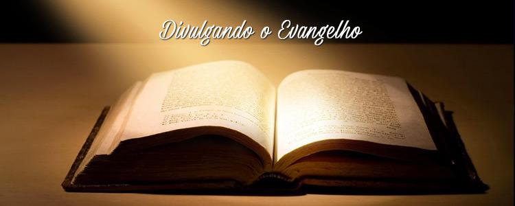 Divulgando o Evangelho