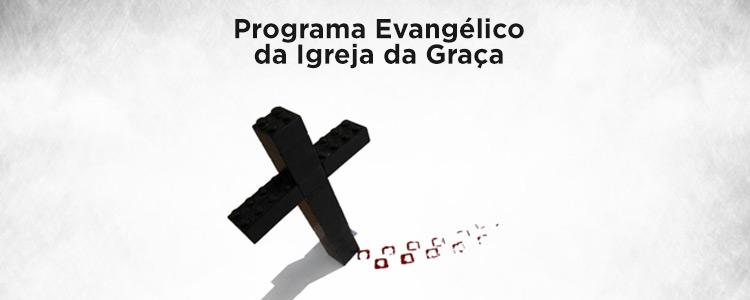 Programa Evangélico da Igreja da Graça